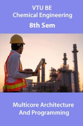 VTU BE Information Science And Engineering 8th Sem Multicore Architecture And Programming