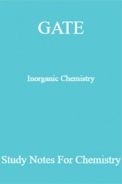 GATE Inorganic Chemistry Study Notes For Chemistry