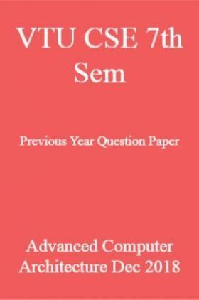 VTU CSE 7th Sem Previous Year Question Paper Advanced Computer Architecture Dec 2018