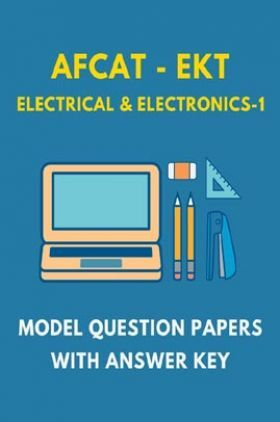 AFCAT-EKT Electrical & Electronics 1 Model Question Paper With Answer Key