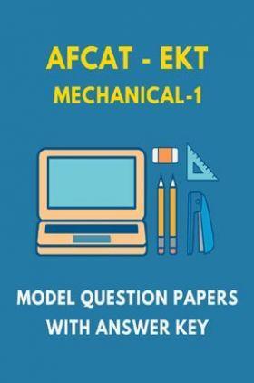 AFCAT-EKT Mechanical 1 Model Question Paper With Answer Key