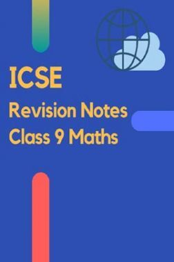 ICSE Revision Notes Class 9 Maths
