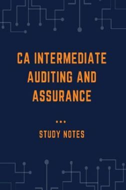 CA Intermediate Auditing and Assurance Study Notes
