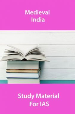 Medieval India Study Material For IAS