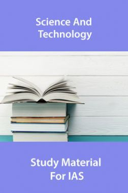 Science And Technology Study Material For IAS