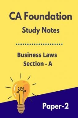 CA Foundation Study Notes Business Laws Section-A Paper-2