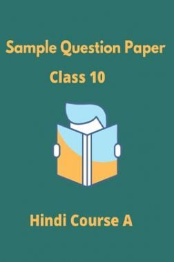 CBSE Sample Question Paper For Hindi Course A Class 10