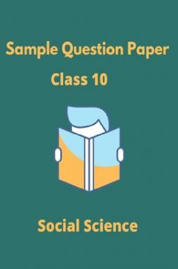 CBSE Sample Question Paper For Social Science Class 10