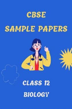 CBSE Sample Question Paper For Biology For Class-12