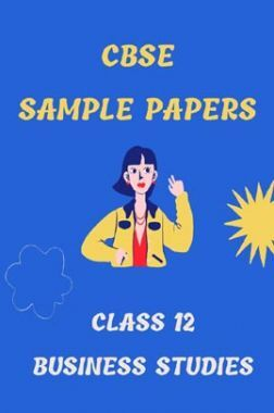 CBSE Sample Question Paper For Business Studies Class-12