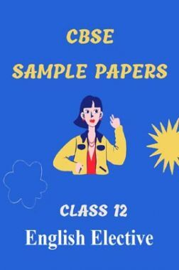 CBSE Sample Question Paper For English Elective Class-12