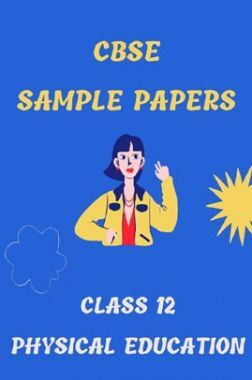 CBSE Sample Question Paper For Physical Education Class-12