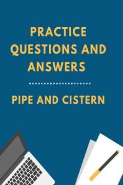 Practice Questions And Answers For  Pipe And Cistern