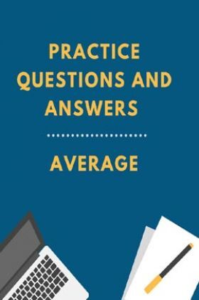 Practice Questions And Answers For Average