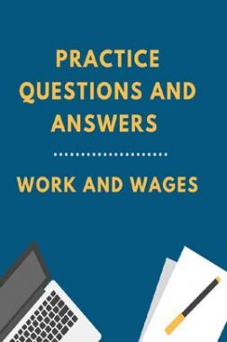 Practice Questions And Answers For Work And Wages