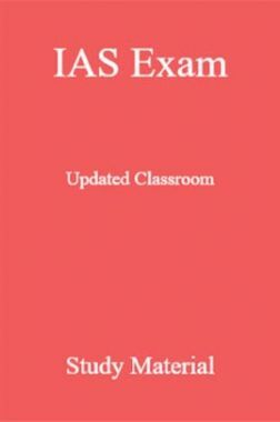 IAS Exam Updated Classroom Study Material