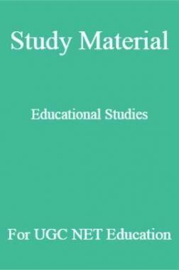 Study Material Educational studies For UGC NET  Education