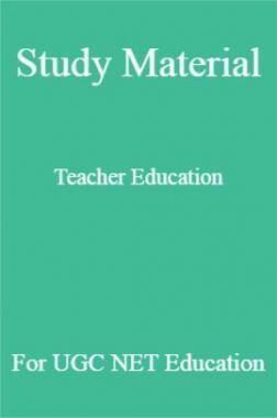 Study Material Teacher Education For UGC NET  Education