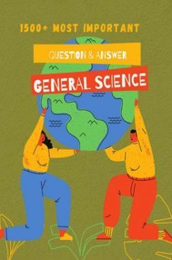 1500+ Most Important Question and Answer Of General Science (Hindi)