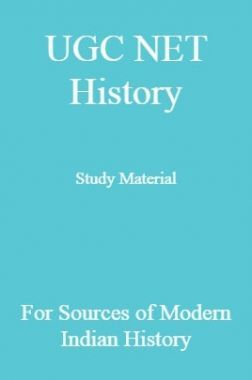UGC NET History Study Material For Sources of Modern Indian History