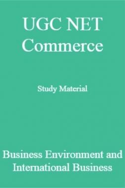 UGC NET Commerce Study Material Business Environment and International Business