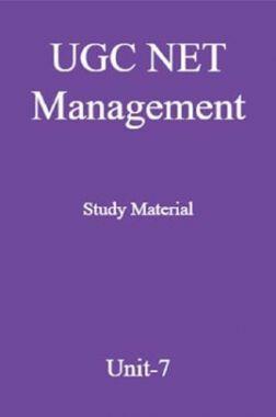 UGC NET Management Study Material Unit-7