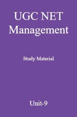 UGC NET Management Study Material Unit-9