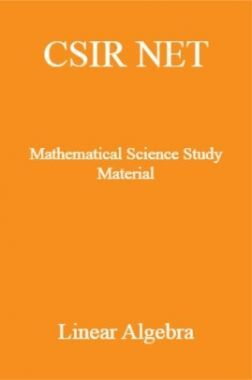 CSIR NET Mathematical Science Study Material Linear Algebra
