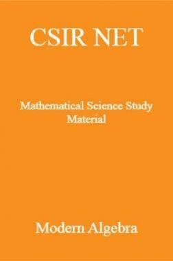 CSIR NET Mathematical Science Study Material Modren Algebra