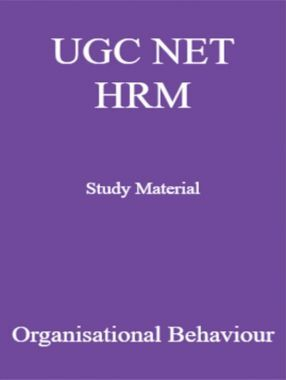 UGC NET HRM Study Material  Organisational Behaviour