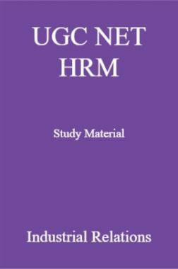 UGC NET HRM Study Material  Industrial Relations