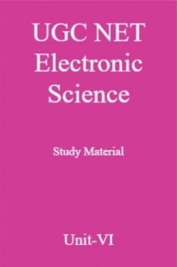 UGC NET Electronic Science Study Material Unit-6
