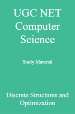 UGC NET Computer Science Study Material Discrete Structures and Optimization