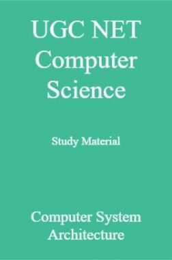 UGC NET Computer Science Study Material Computer System Architecture