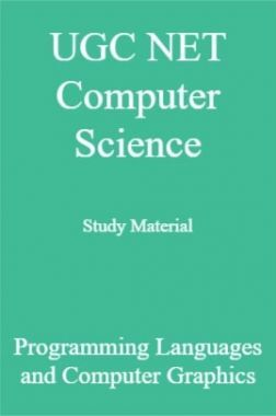 UGC NET Computer Science Study Material Programming Languages and Computer Graphics