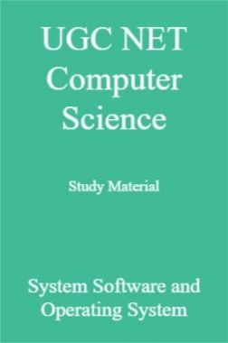 UGC NET Computer Science Study Material System Software and Operating System