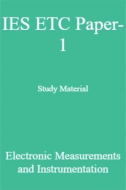 IES ETC Paper-1 Study Material   Electronic Measurements and Instrumentation