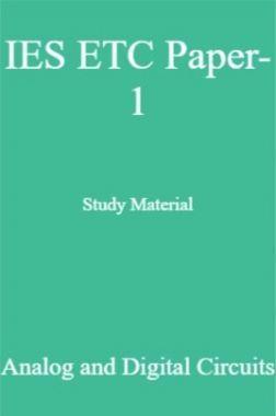 IES ETC Paper-1 Study Material   Analog and Digital Circuits