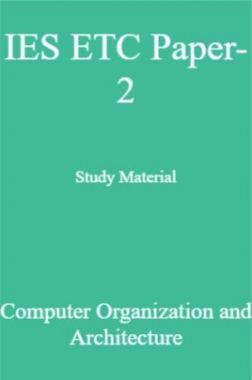 IES ETC Paper-2 Study Material   Computer Organization and Architecture