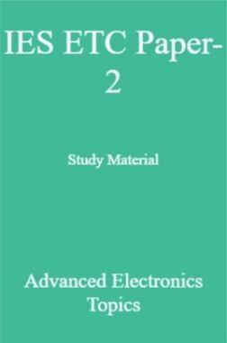 IES ETC Paper-2 Study Material   Advanced Electronics Topics