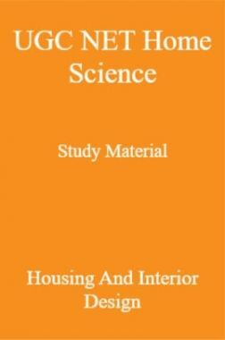 UGC NET Home Science Study Material Housing And Interior Design