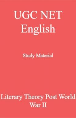 UGC NET English Study Material Literary Theory Post World War II