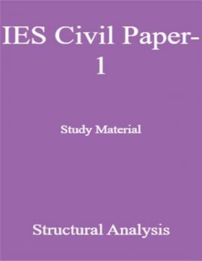 IES Civil Paper-1 Study Material Structural Analysis