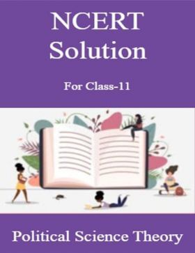 NCERT Solution For Class-11 Political Science Theory