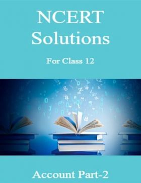NCERT Solutions For Class-12 Account Part-2