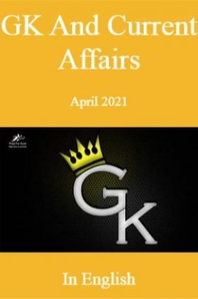 GK And Current Affairs April 2021 In English
