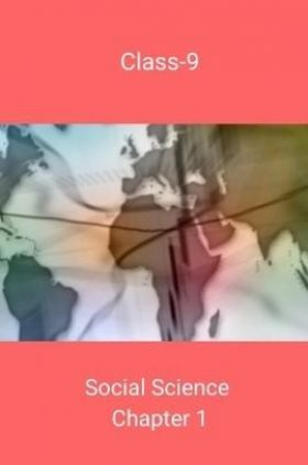 Class-9 Social Science Cahpter 1