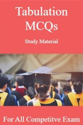 Tabulation MCQs Study Material For All Competitve Exam
