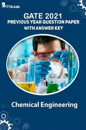 GATE 2021 Previous Year Question Paper with Answer Key ForChemical Engineering