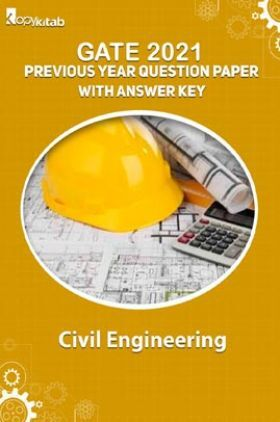 GATE 2021 Previous Year Question Paper with Answer Key ForCivil Engineering